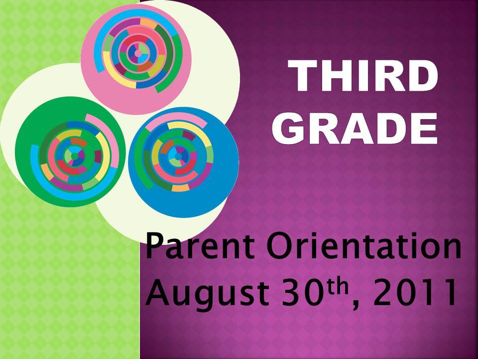Parent Orientation August 30 th, 2011