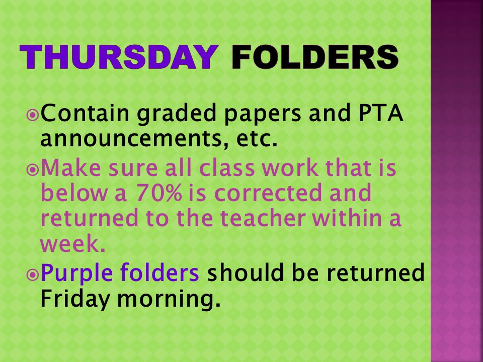 Contain graded papers and PTA announcements, etc.