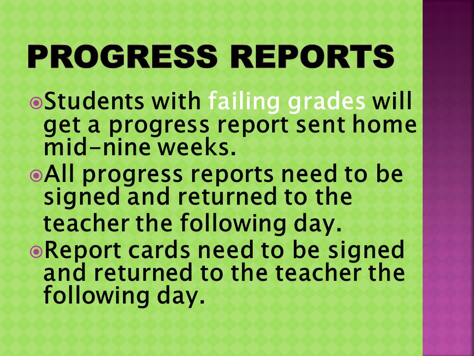 Students with failing grades will get a progress report sent home mid-nine weeks.