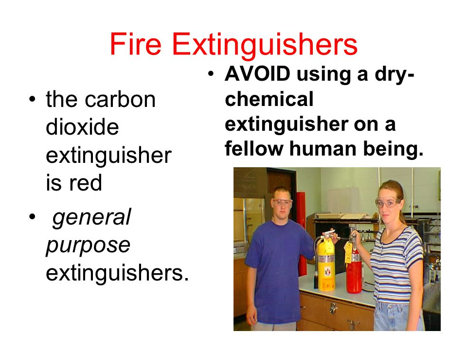 Fire Extinguishers the carbon dioxide extinguisher is red general purpose extinguishers.