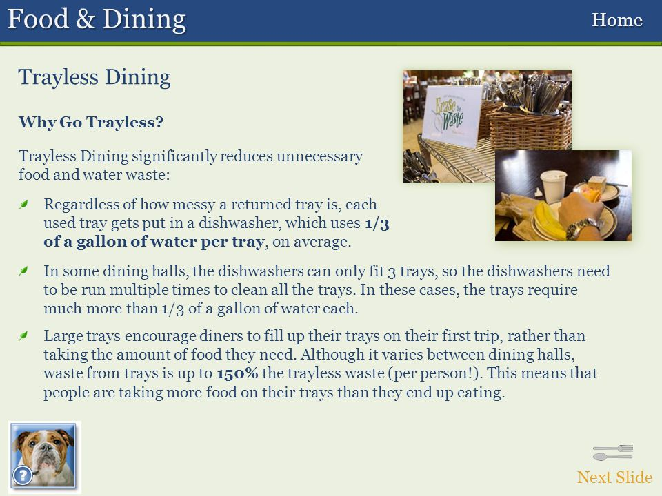 Food & Dining Trayless Dining Next Slide Why Go Trayless.