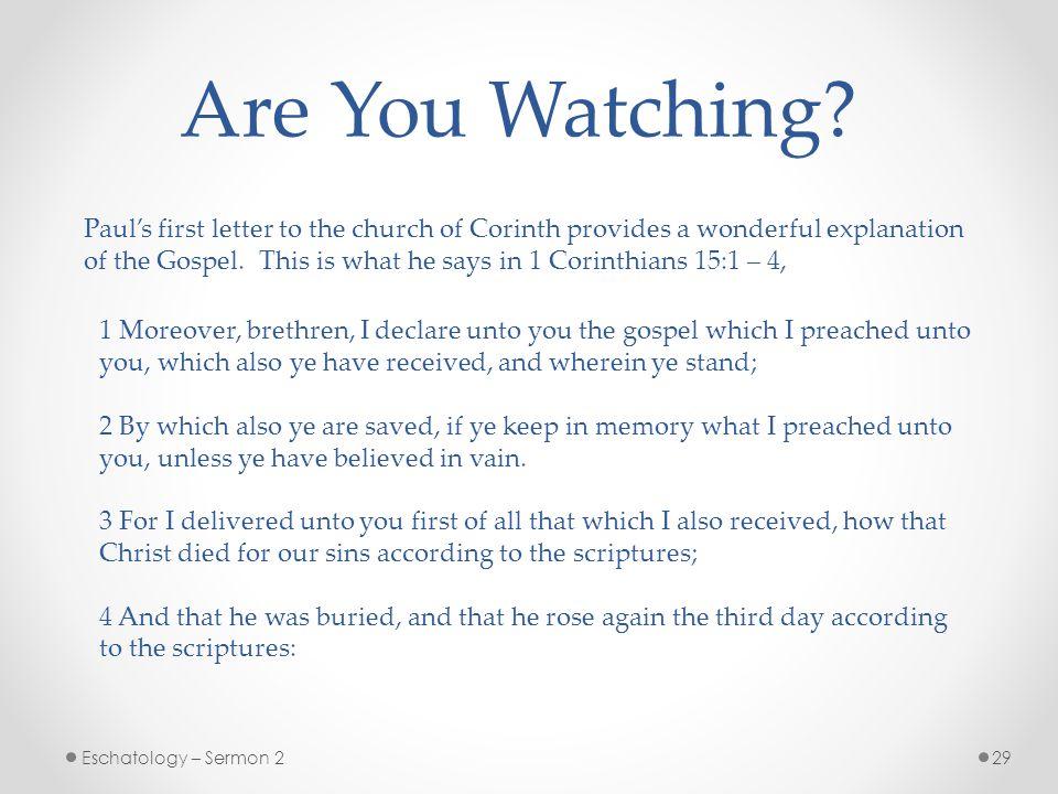 29Eschatology – Sermon 2 Are You Watching.