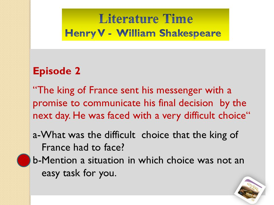 Episode 2 The king of France sent his messenger with a promise to communicate his final decision by the next day.