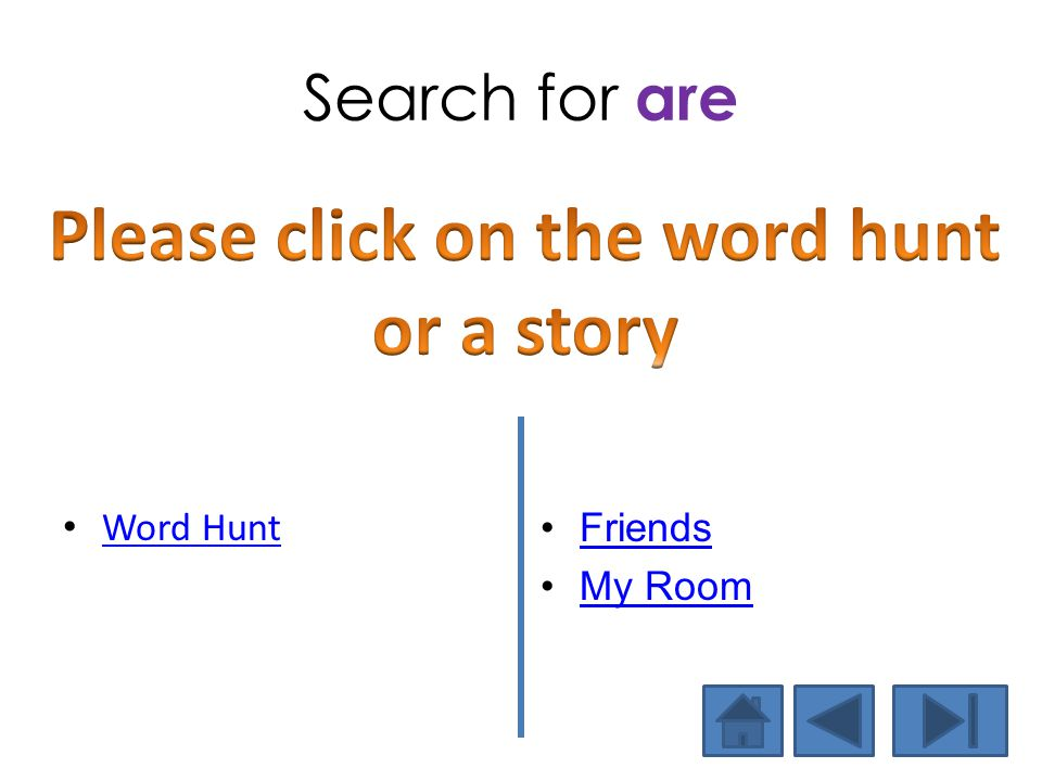 Search for are Word Hunt Friends My Room