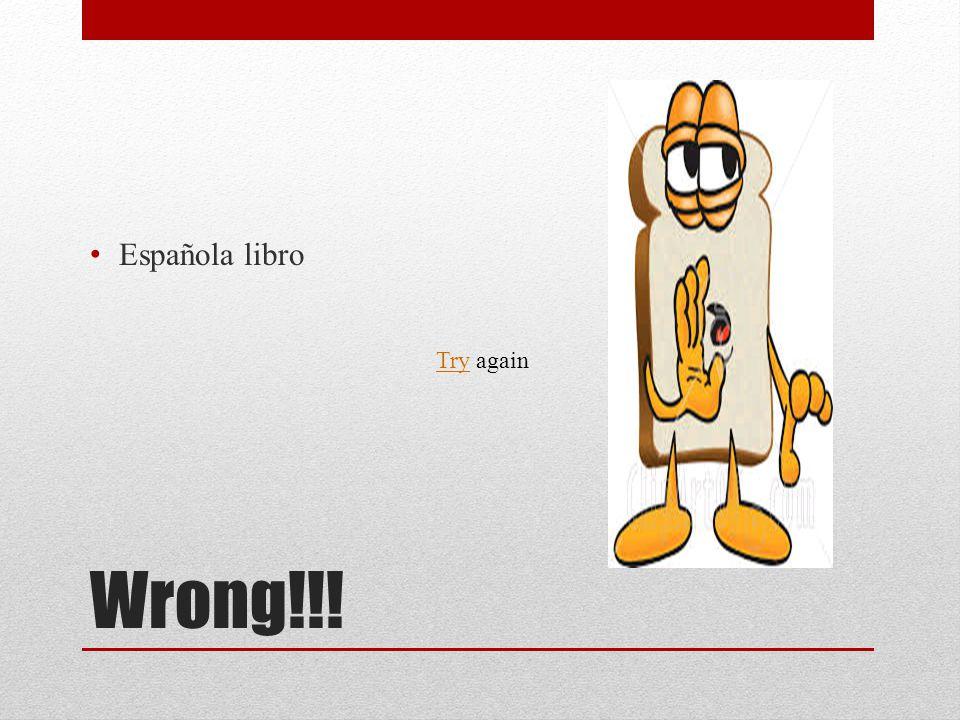 Wrong!!! Española libro TryTry again