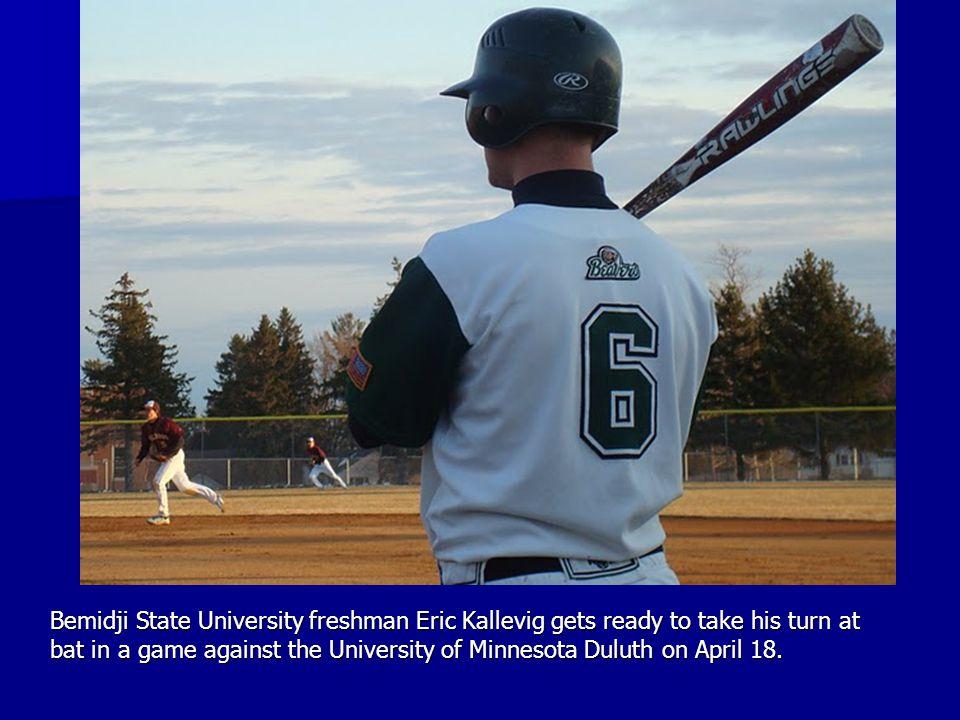 Bemidji State University freshman Eric Kallevig gets ready to take his turn at bat in a game against the University of Minnesota Duluth on April 18.