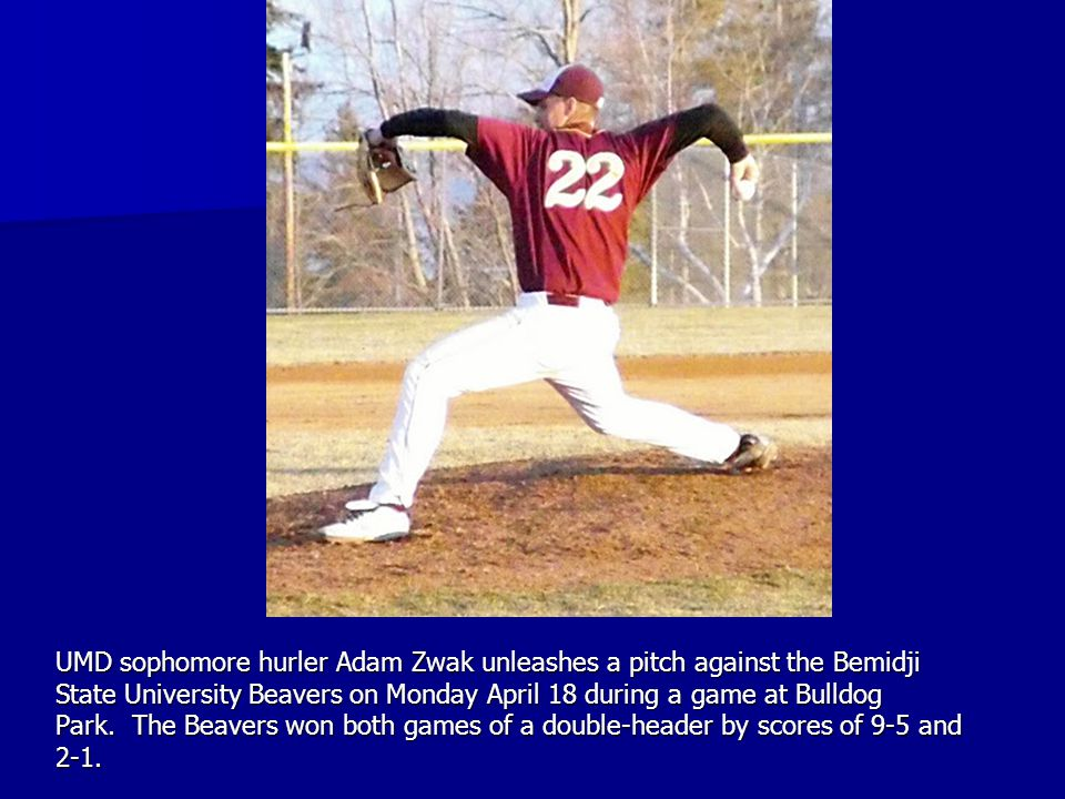 UMD sophomore hurler Adam Zwak unleashes a pitch against the Bemidji State University Beavers on Monday April 18 during a game at Bulldog Park. The Be
