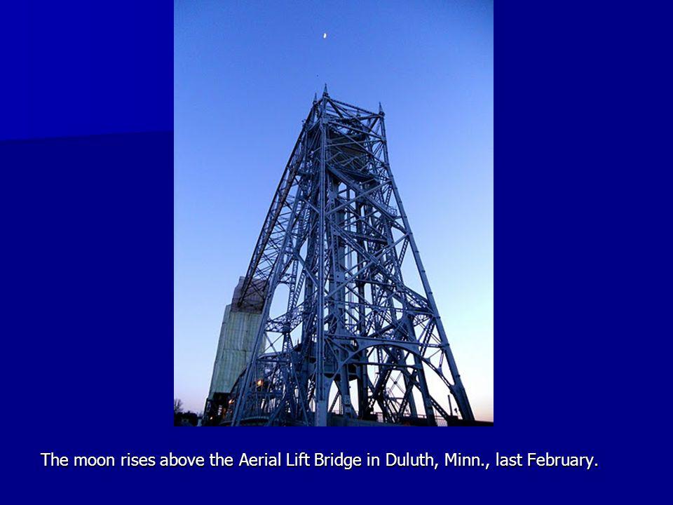 The moon rises above the Aerial Lift Bridge in Duluth, Minn., last February.