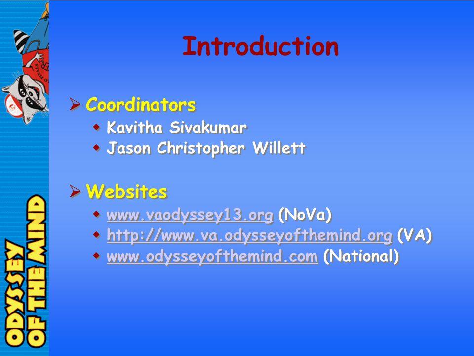 Introduction Coordinators Kavitha Sivakumar Jason Christopher Willett Websites www.vaodyssey13.org (NoVa) www.vaodyssey13.org http://www.va.odysseyoft