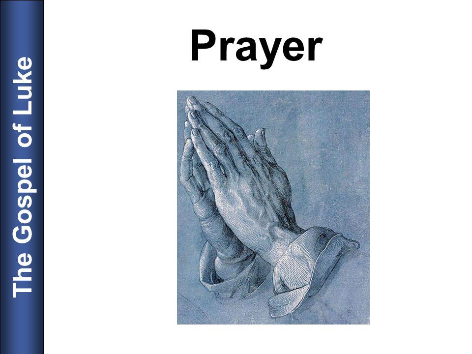 The Gospel of Luke Prayer