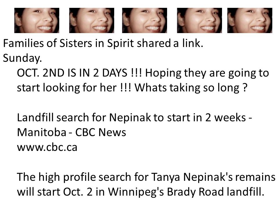 Families of Sisters in Spirit shared a link. Sunday. OCT. 2ND IS IN 2 DAYS !!! Hoping they are going to start looking for her !!! Whats taking so long