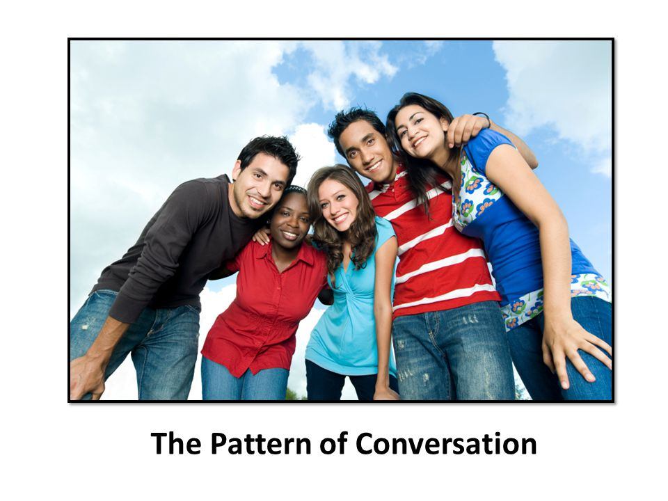 The Pattern of Conversation