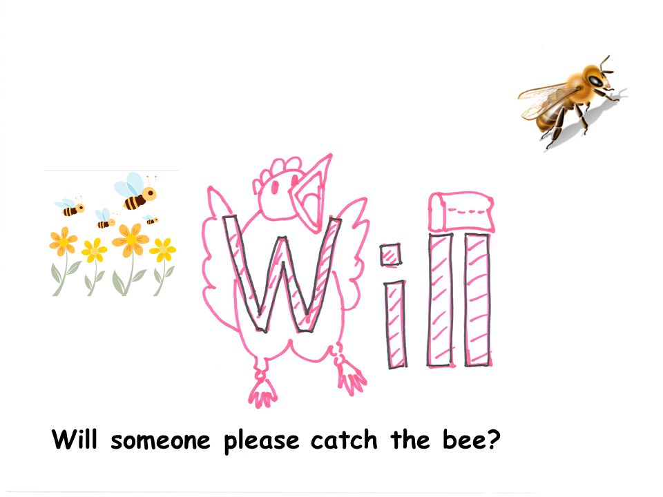 Will someone please catch the bee
