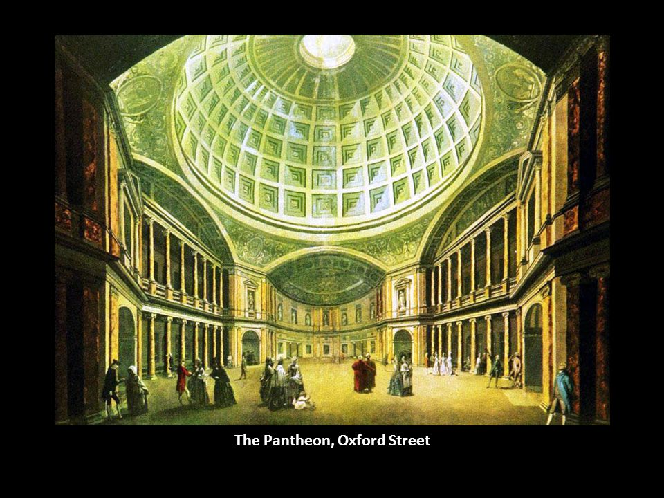 The Pantheon, Oxford Street