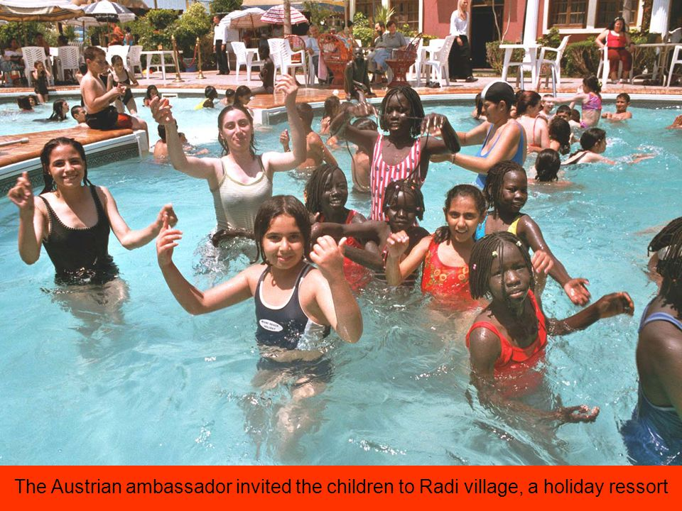 The Austrian ambassador invited the children to Radi village, a holiday ressort