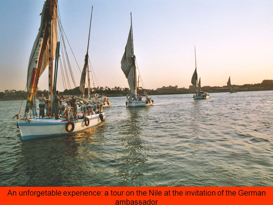 An unforgetable experience: a tour on the Nile at the invitation of the German ambassador