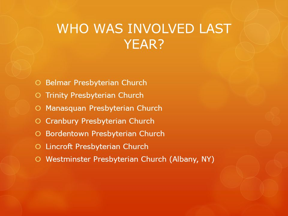 WHO WAS INVOLVED LAST YEAR.