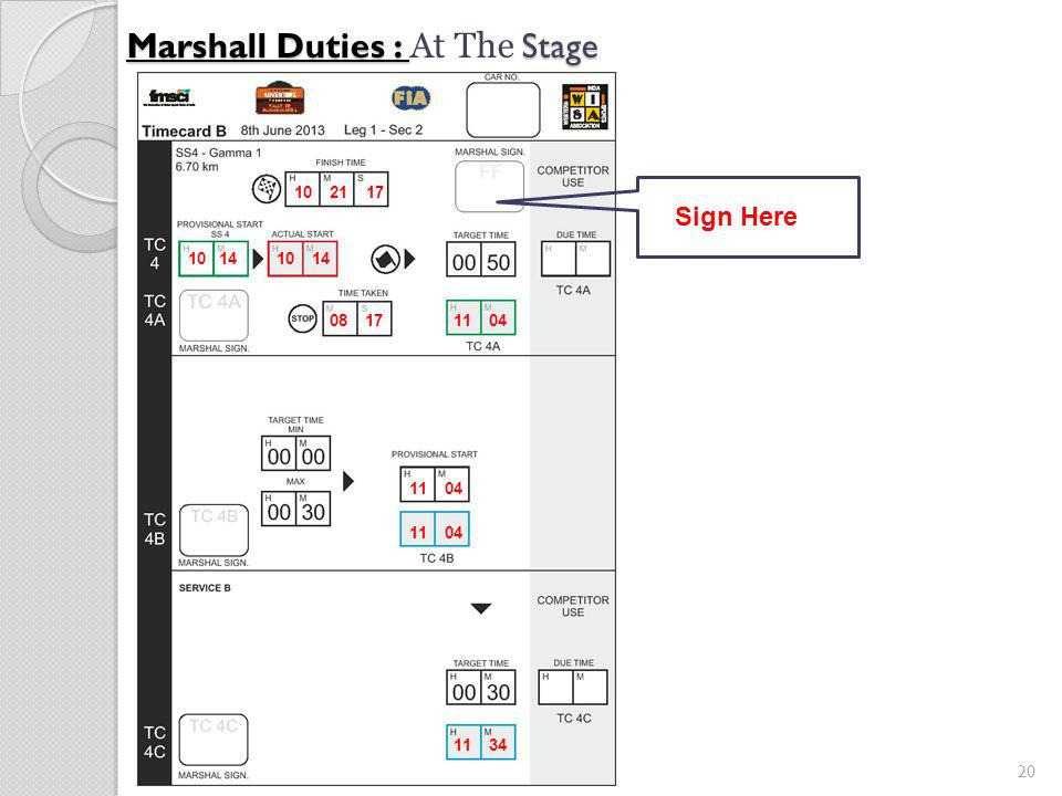 20 Marshall Duties : Stage Marshall Duties : At The Stage 10 14 11 0408 17 10 21 17 11 04 11 34 Sign Here