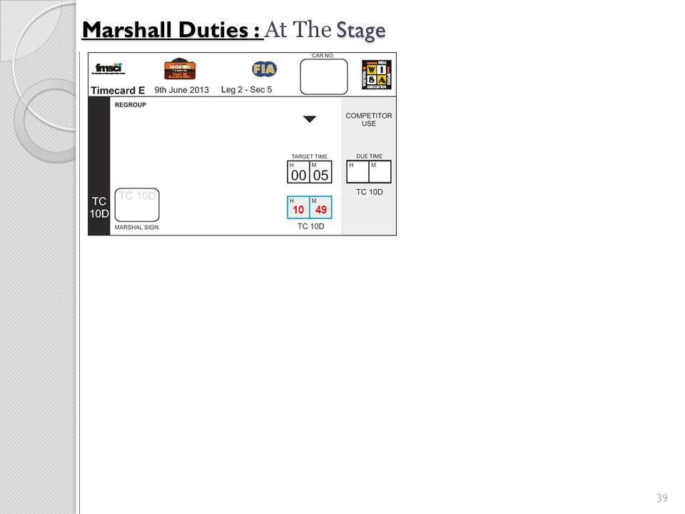 39 Marshall Duties : Stage Marshall Duties : At The Stage 10 49