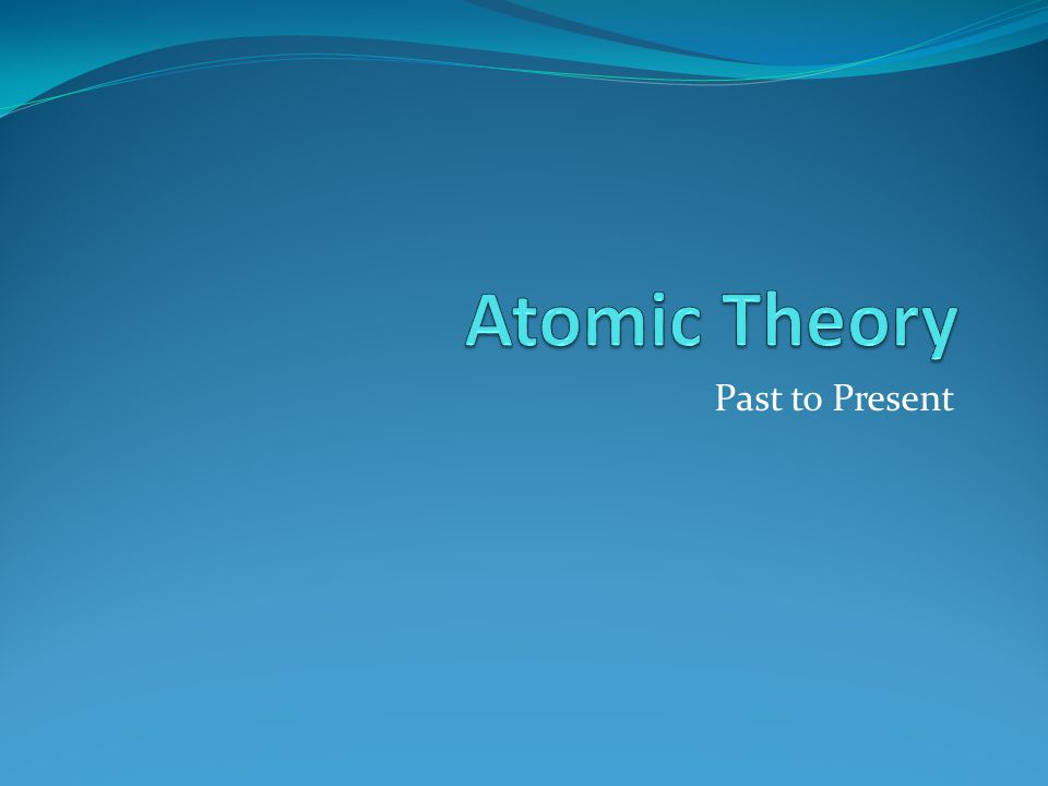 Aristotle: Four Element Theory theory lasted for about 2000 years.