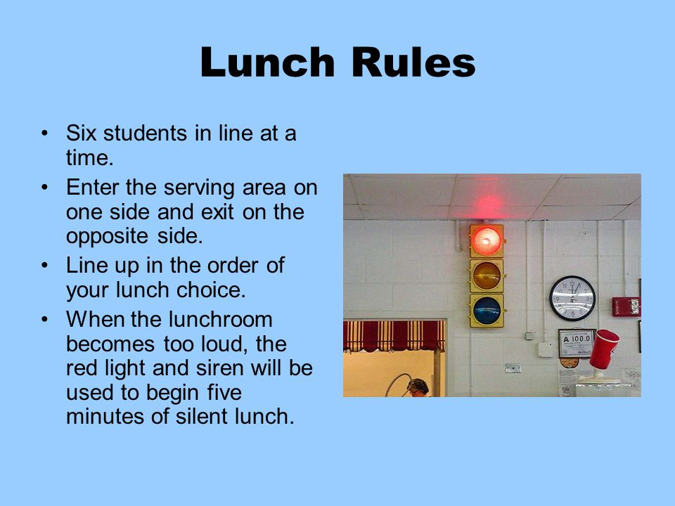Lunch Please Remember… All Oakley Way rules about keeping our school clean, respecting others and school property, and keeping hands to self apply to the lunchroom as well as any other room in our school.