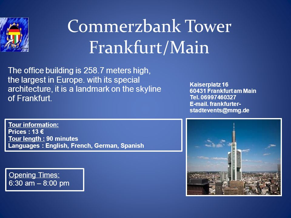 Commerzbank Tower Frankfurt/Main The office building is 258.7 meters high, the largest in Europe.
