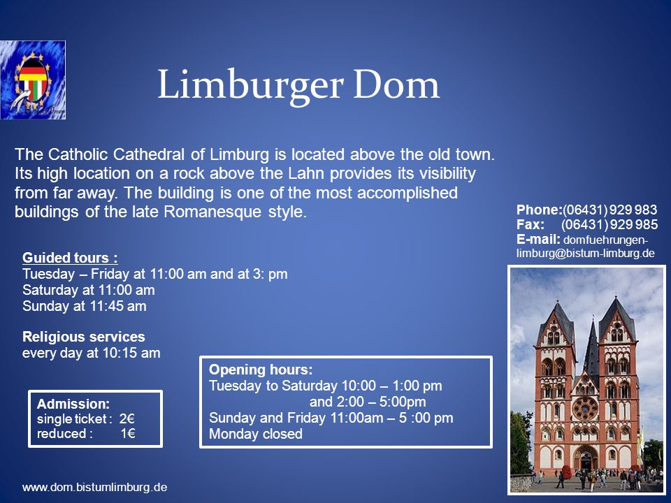 Limburger Dom The Catholic Cathedral of Limburg is located above the old town.