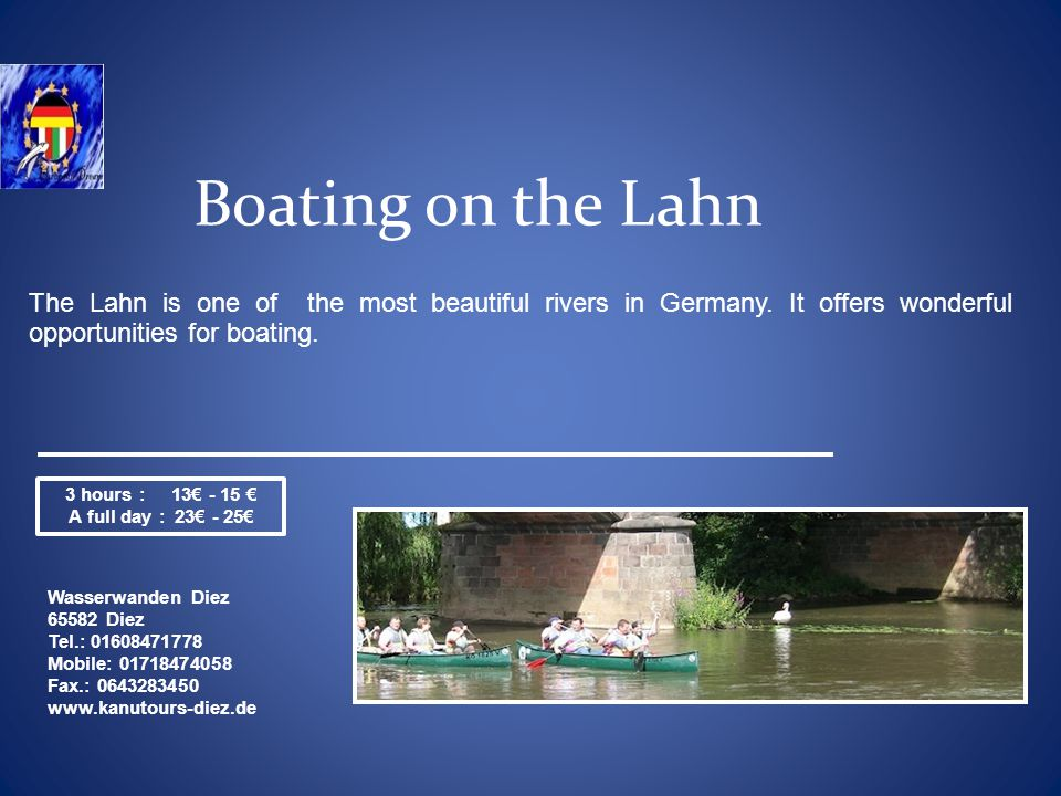 Boating on the Lahn The Lahn is one of the most beautiful rivers in Germany.