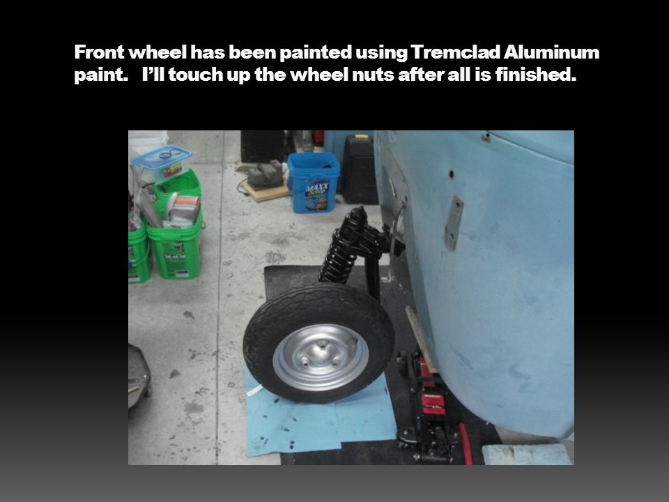 Front wheel has been painted using Tremclad Aluminum paint.