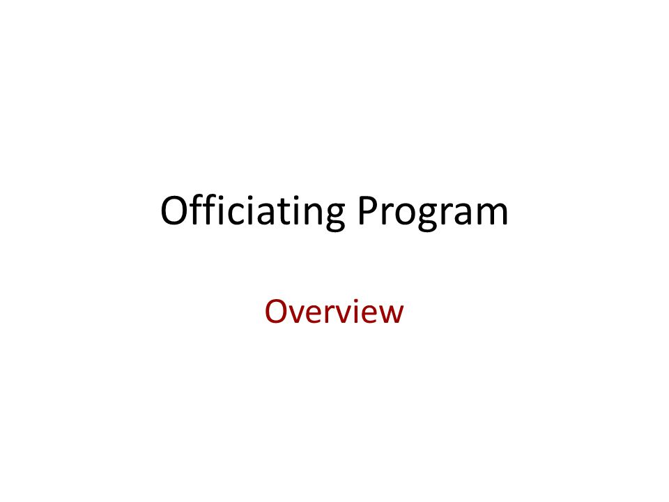Officiating Program Overview