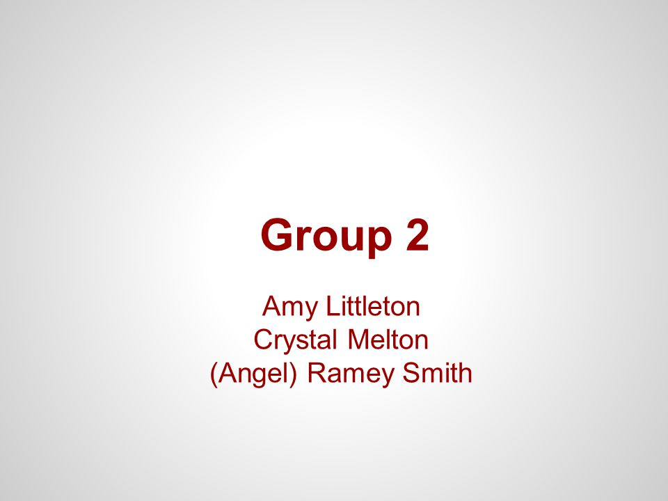 Amy Littleton Crystal Melton (Angel) Ramey Smith Group 2