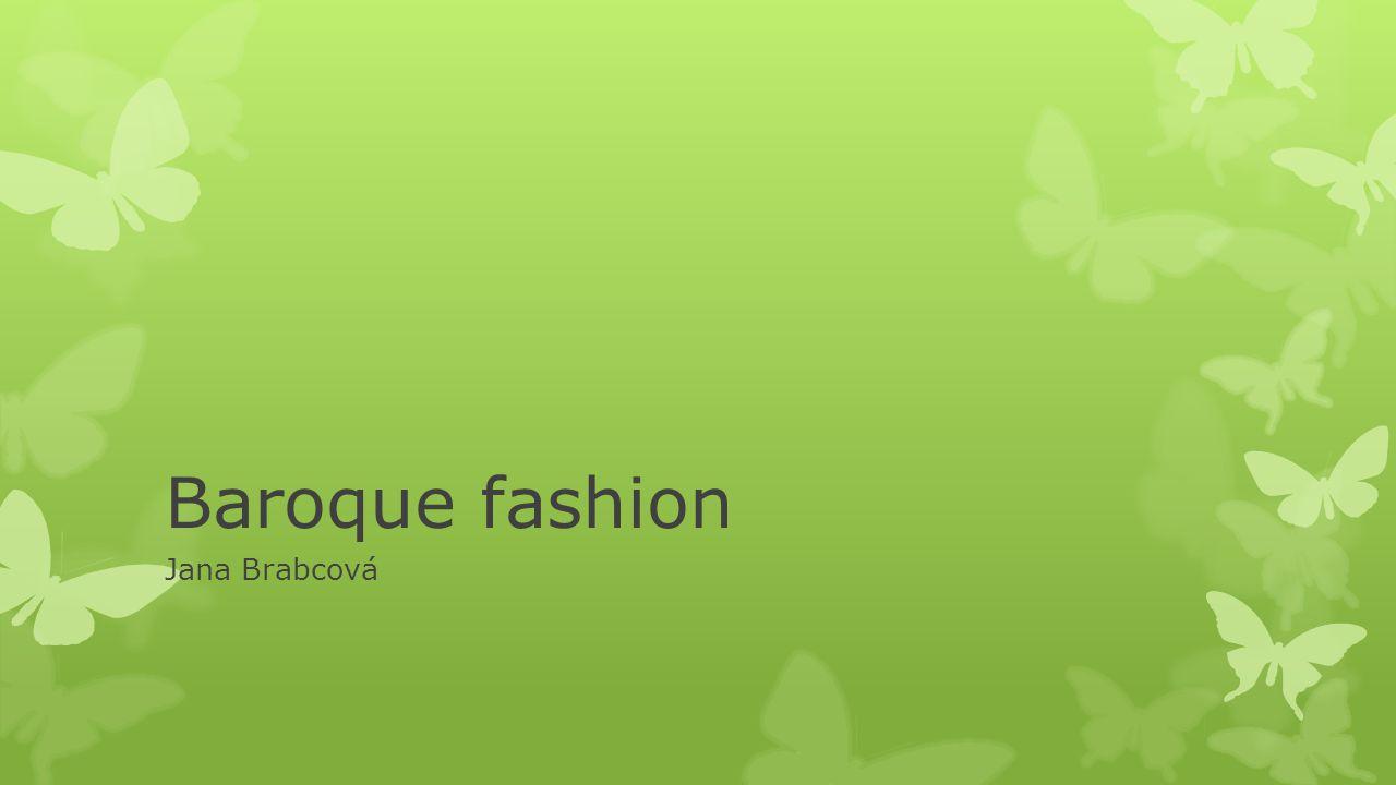 Baroque fashion Jana Brabcová