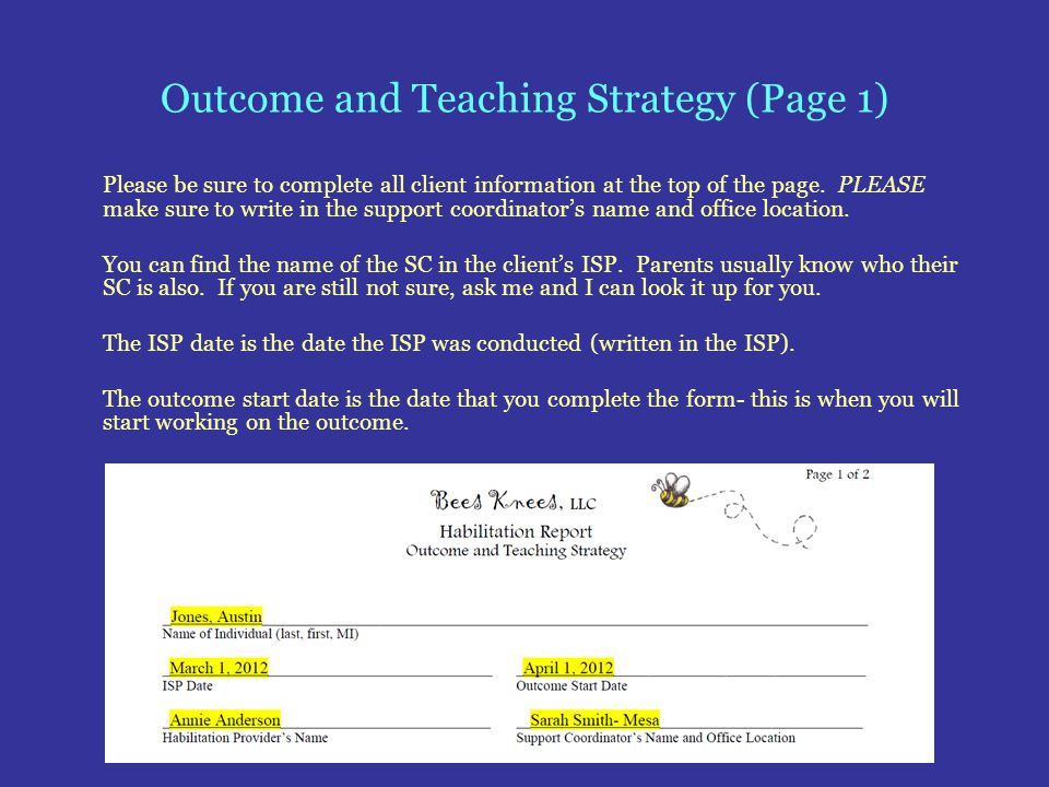 Outcome and Teaching Strategy (Page 1) Please be sure to complete all client information at the top of the page. PLEASE make sure to write in the supp