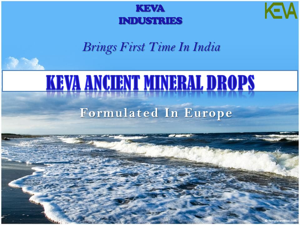Formulated In Europe KEVAINDUSTRIES Brings First Time In India