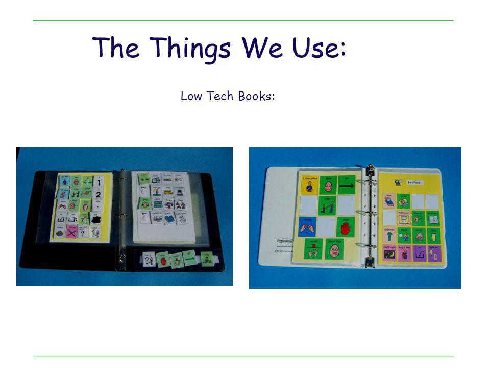 The Things We Use: Low Tech Books: