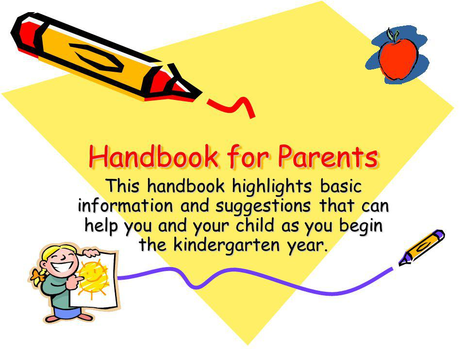 Parents can help children… Recognize letters, count, name colors, and write name with capital first and lower case next.