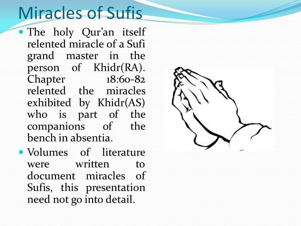 Miracles of Sufis My sheikh, Ameer Al-Awliya sheikh Muhammad Al-Ameen(RA) one day relented to me the coming of Sheikh AbdAlQadir Al-Jilani(RA) to Baghdad.