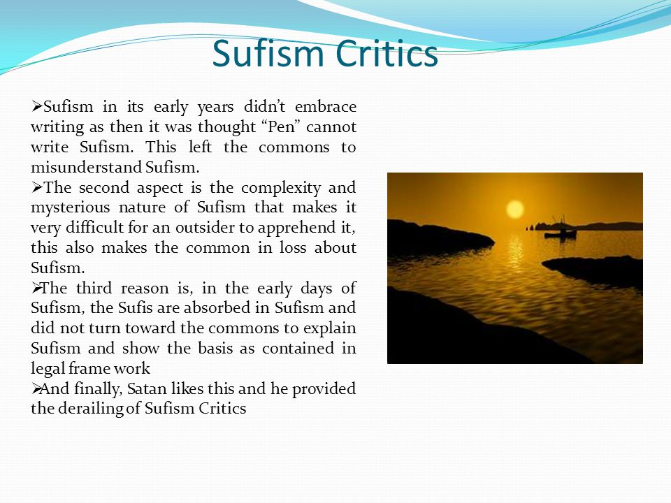 Post-Initiation Activities What you stand to benefit as a Sufi, if Allah wills: Intercession from a member of your Silsila.