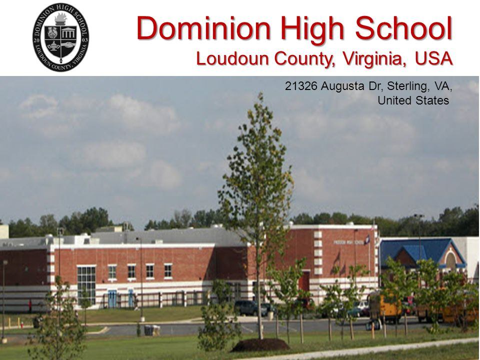Dominion High School Loudoun County, Virginia, USA 21326 Augusta Dr, Sterling, VA, United States
