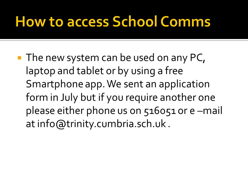 The new system can be used on any PC, laptop and tablet or by using a free Smartphone app.