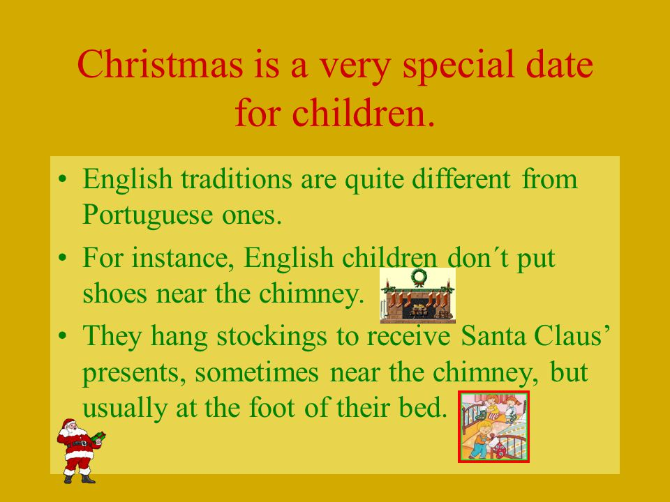 Now have a look at other Christmas traditions in Britain.