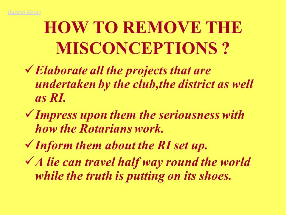 HOW TO REMOVE THE MISCONCEPTIONS .