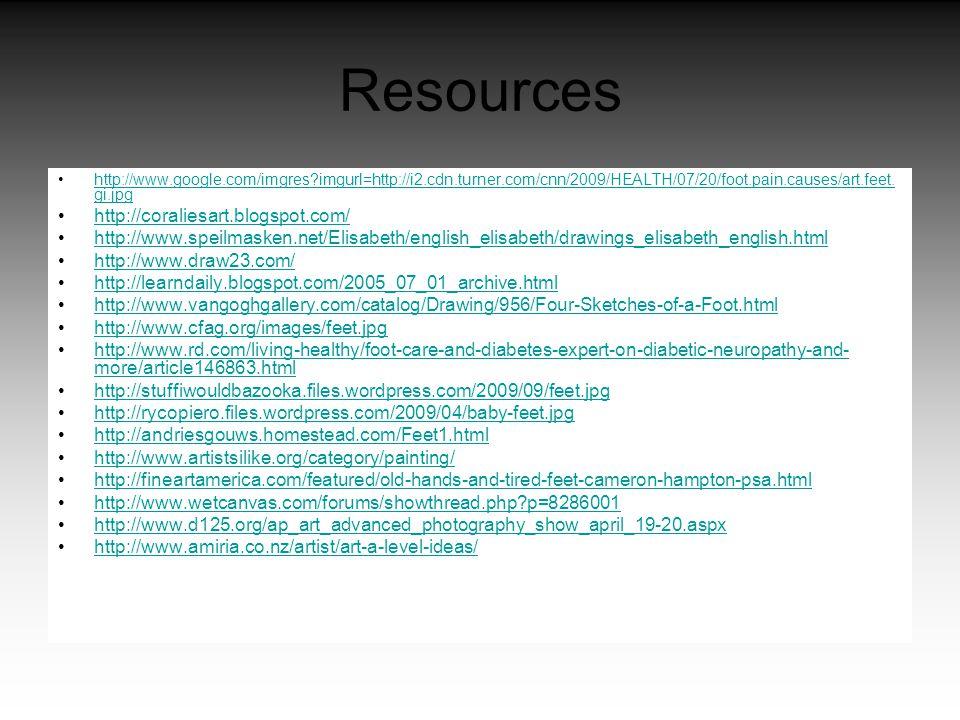 Resources http://www.google.com/imgres?imgurl=http://i2.cdn.turner.com/cnn/2009/HEALTH/07/20/foot.pain.causes/art.feet. gi.jpghttp://www.google.com/im