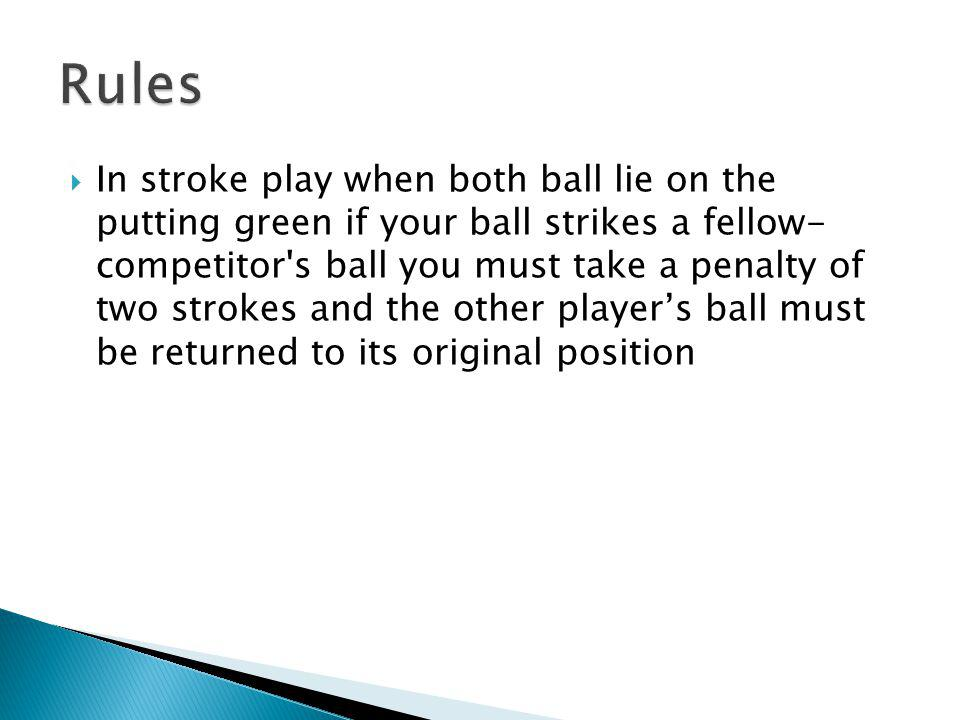If your ball knocks your opponents ball into the cup he is considered to have holed out on his previous stroke.