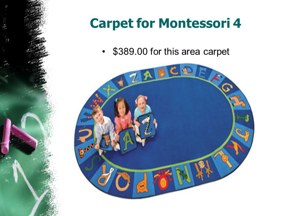 Carpet for Montessori 4 $389.00 for this area carpet