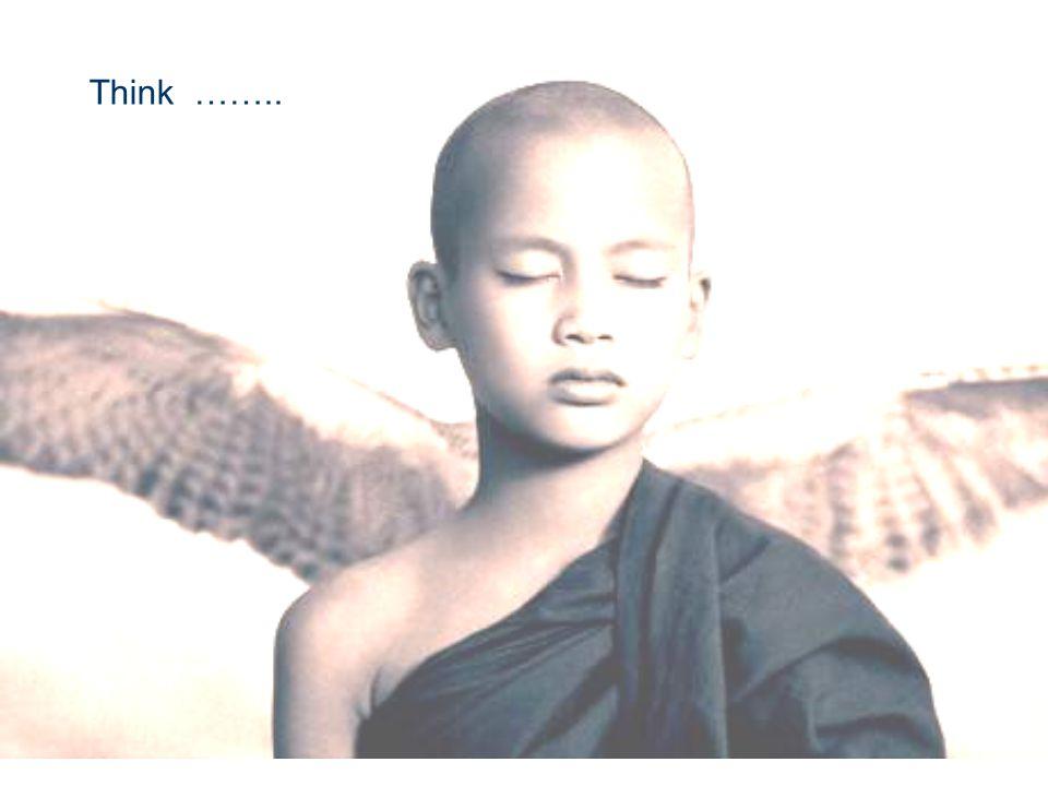 Think ……..