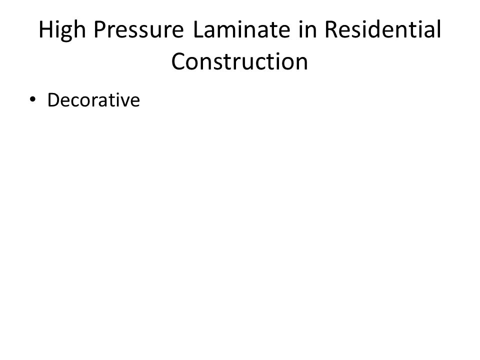 High Pressure Laminate in Residential Construction Decorative