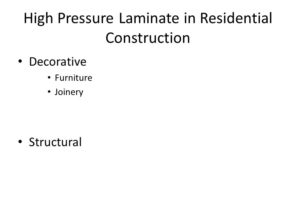 High Pressure Laminate in Residential Construction Decorative Furniture Joinery Structural