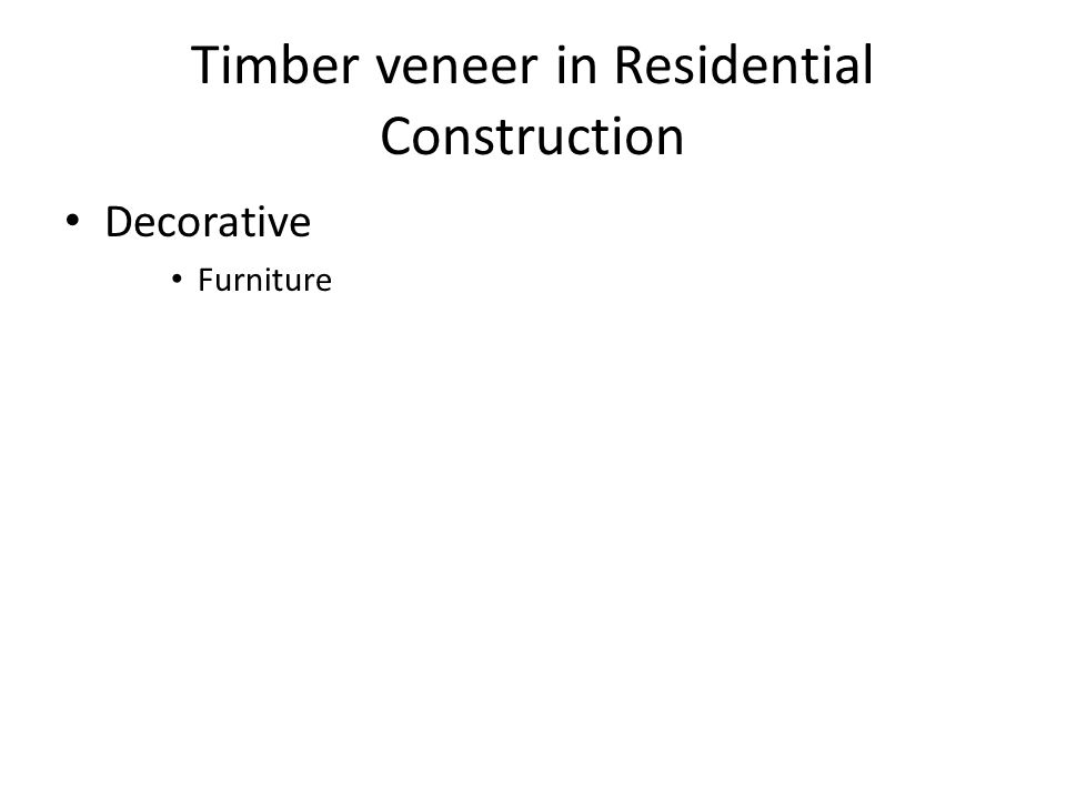 Timber veneer in Residential Construction Decorative Furniture