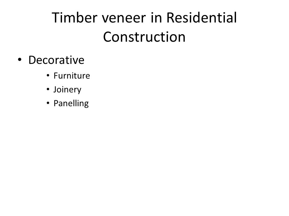 Timber veneer in Residential Construction Decorative Furniture Joinery Panelling